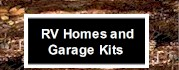 RV Homes and Garage Kits